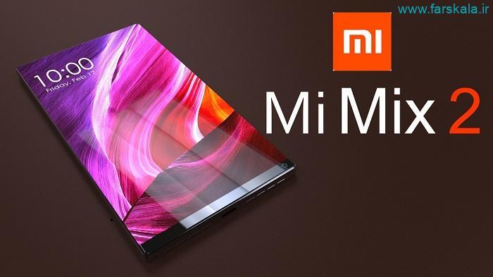 قیمت و مشخصات گوشی Xiaomi Mi Mix 2